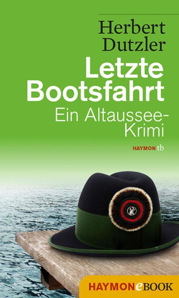 Letzte Bootsfahrt als eBook von Herbert Dutzler