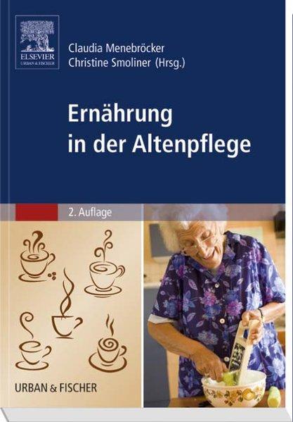 Ernährung in der Altenpflege als Buch von