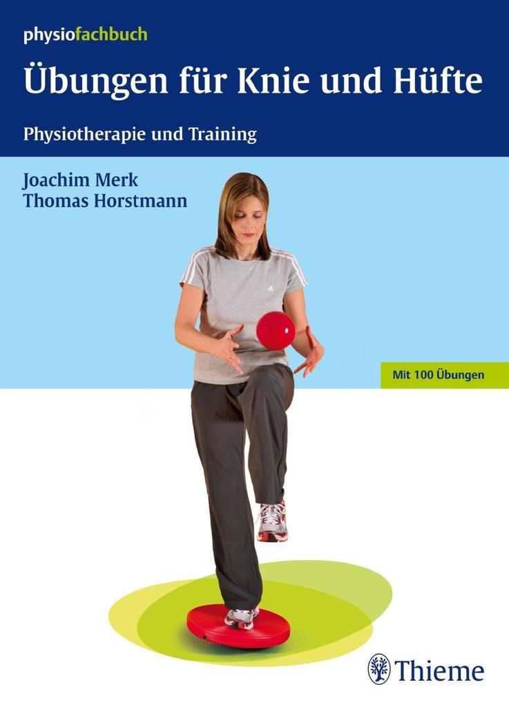 Übungen für Knie und Hüfte als Buch von Burkhard Paetz