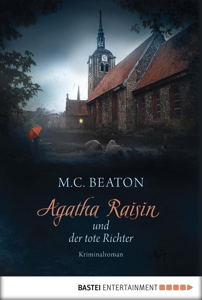 Agatha Raisin und der tote Richter als eBook von M. C. Beaton