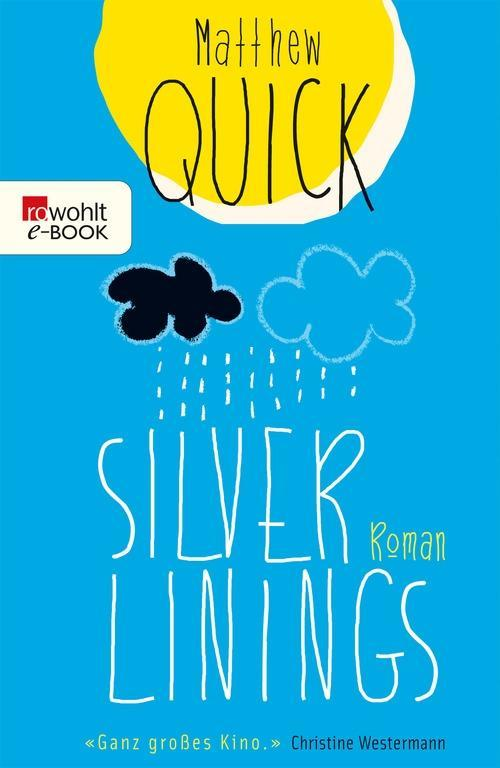 Silver Linings als eBook von Matthew Quick