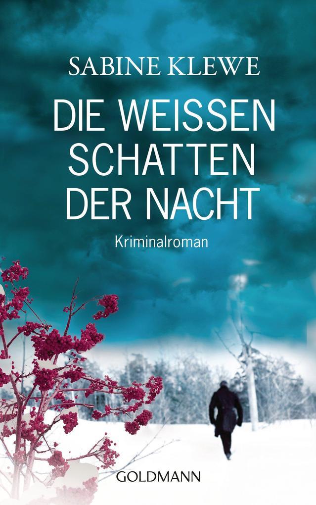Die weißen Schatten der Nacht als eBook von Sabine Klewe