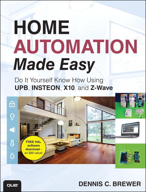 Home Automation Made Easy als Taschenbuch von Dennis C. Brewer