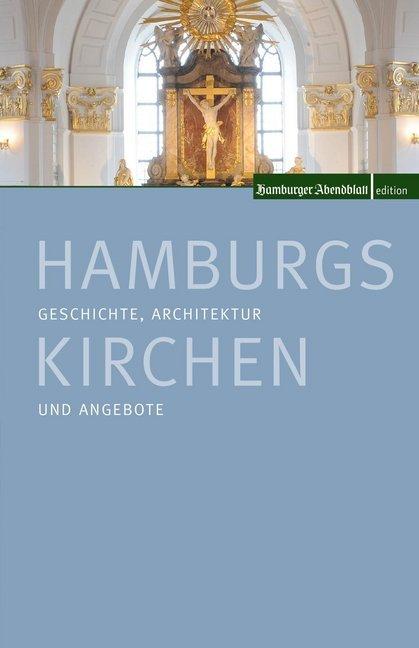 Hamburgs Kirchen als Buch von Matthias Gretzschel