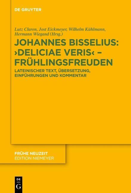 Johannes Bisselius: Deliciae Veris - Frühlingsfreuden als Buch von