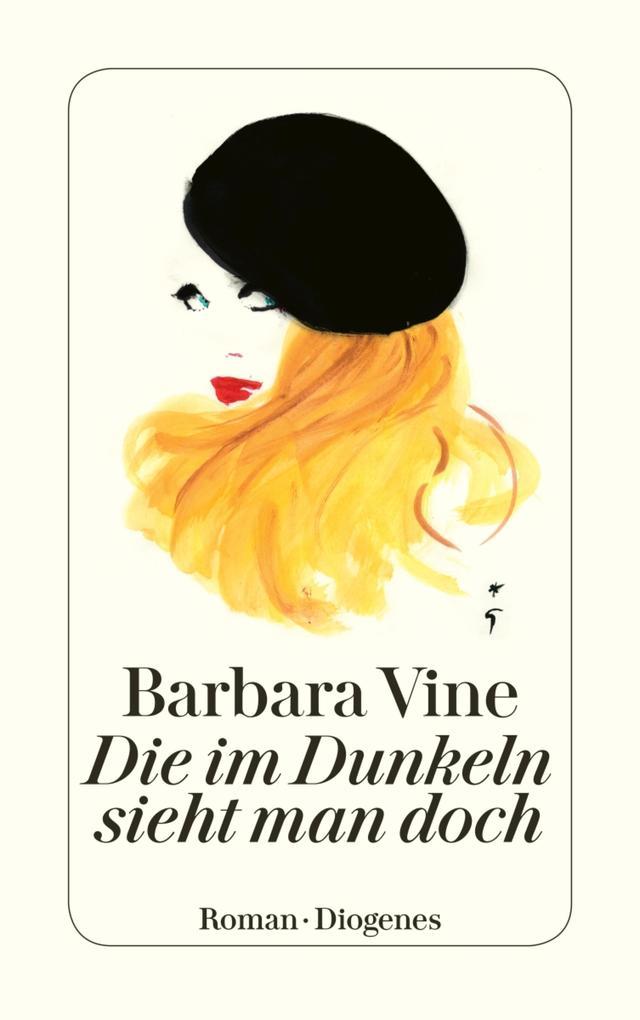 Die im Dunkeln sieht man doch als eBook von Barbara Vine