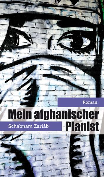 Der afghanische Pianist als Buch von Shabnam Zariab