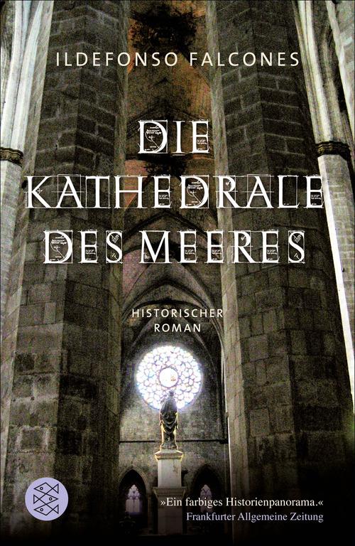 Die Kathedrale des Meeres als eBook von Ildefonso Falcones