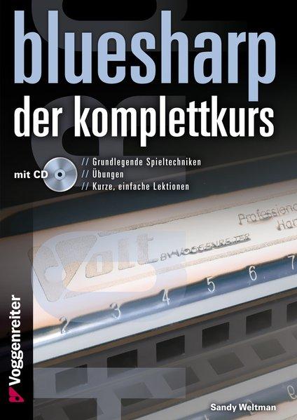 Bluesharp - Der Komplettkurs (CD) als Buch von Sandy Weltman