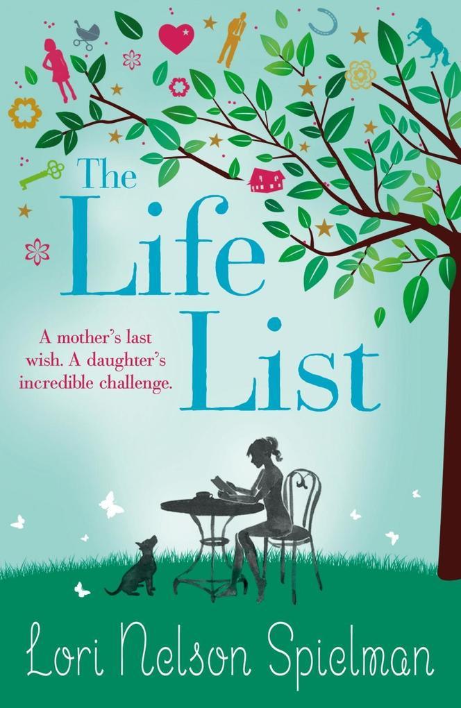 The Life List als eBook von Lori Nelson Spielman