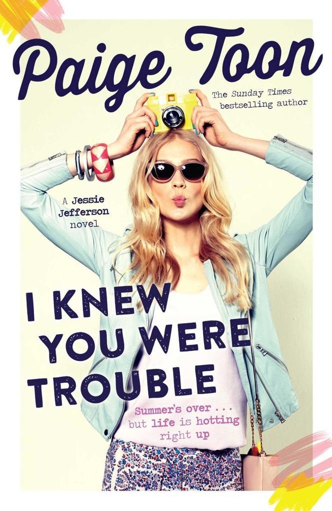 I Knew You Were Trouble als eBook von Paige Toon