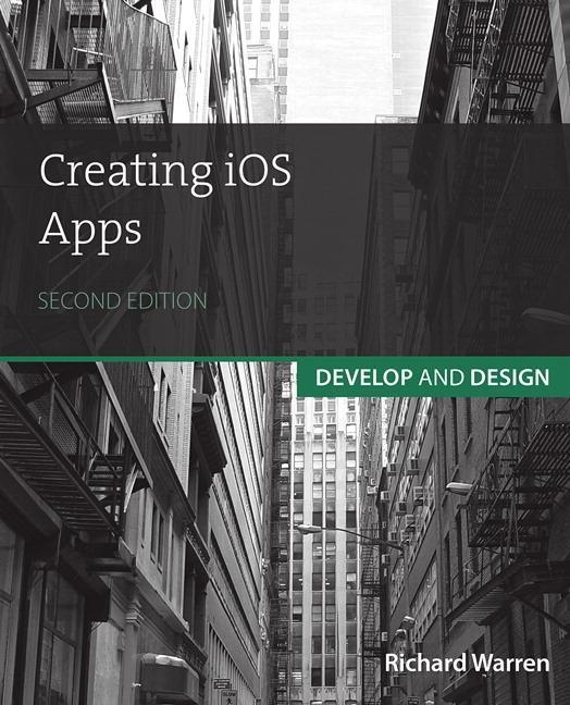 Creating iOS Apps als Buch von Richard Warren