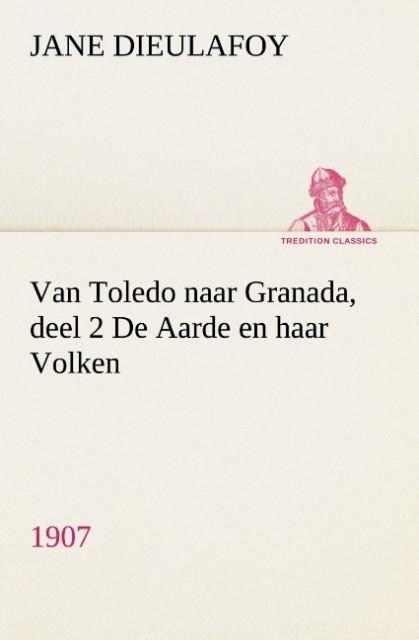 Van Toledo naar Granada, deel 2 De Aarde en haa...