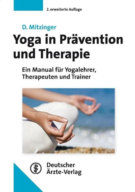 Yoga in Prävention und Therapie als Buch von