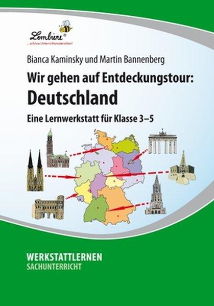 Wir gehen auf Entdeckungstour: Deutschland (PR) als Buch von Martin Bannenberg, Bianca Kaminsky