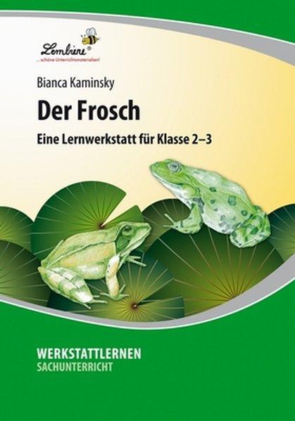 Der Frosch (PR) als Buch von Bianca Kaminsky