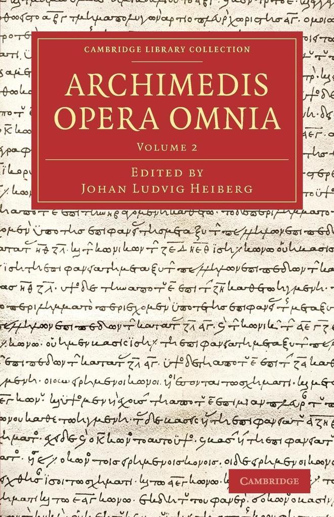 Archimedes Opera Omnia - Volume 2 als Taschenbuch von Archimedes