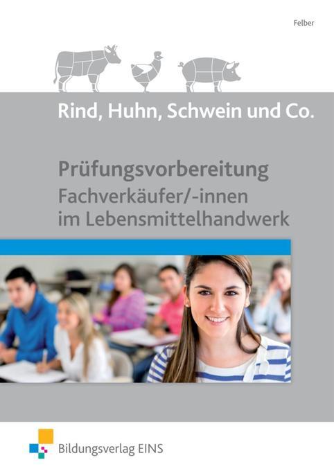 Prüfungsvorbereitung Fachverkäufer/-innen als Buch von Erwin Felber