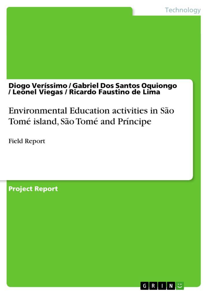 Environmental Education activities in São Tomé island, São Tomé and Príncipe als Buch von Gabriel Dos Santos Oquiongo, R