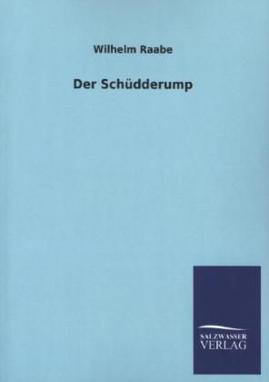 Der Schüdderump als Buch von Wilhelm Raabe