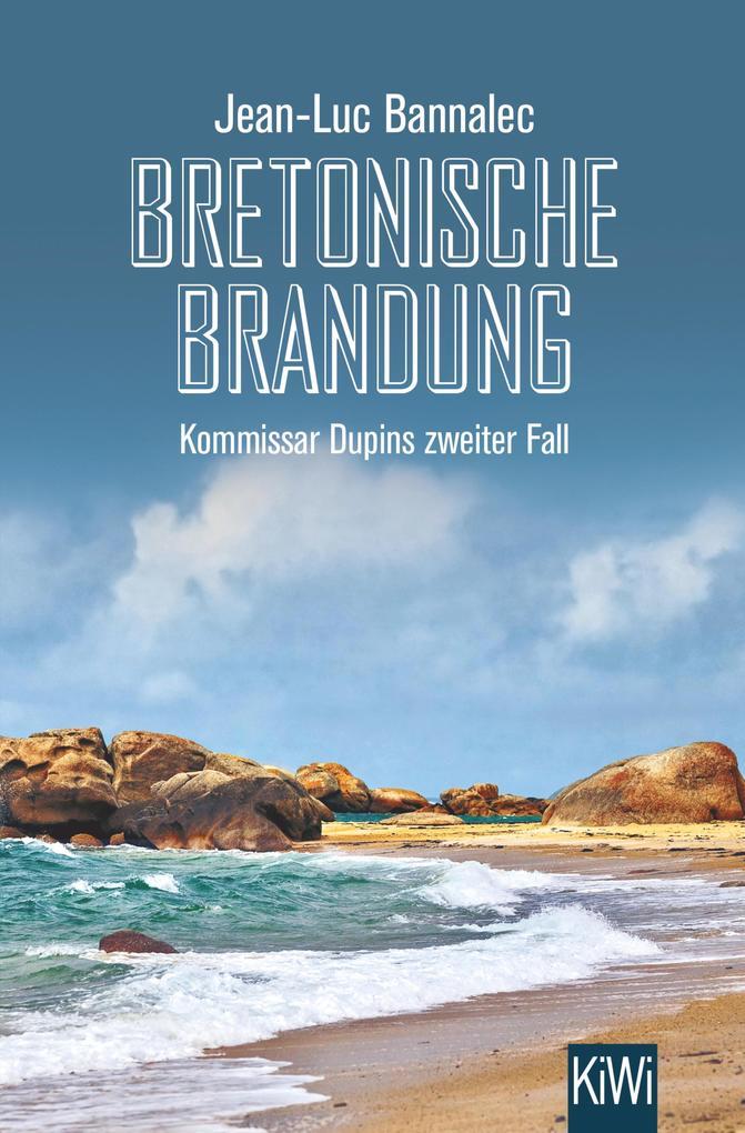 Bretonische Brandung als eBook von Jean-Luc Bannalec