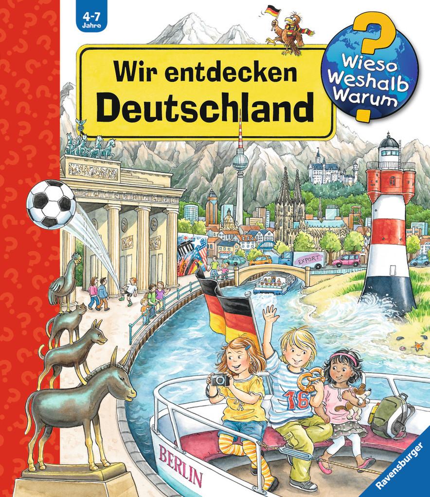 Wir entdecken Deutschland als Buch von Andrea Erne