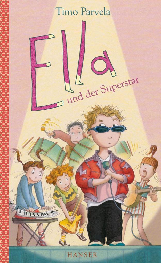 Ella und der Superstar als eBook von Timo Parvela