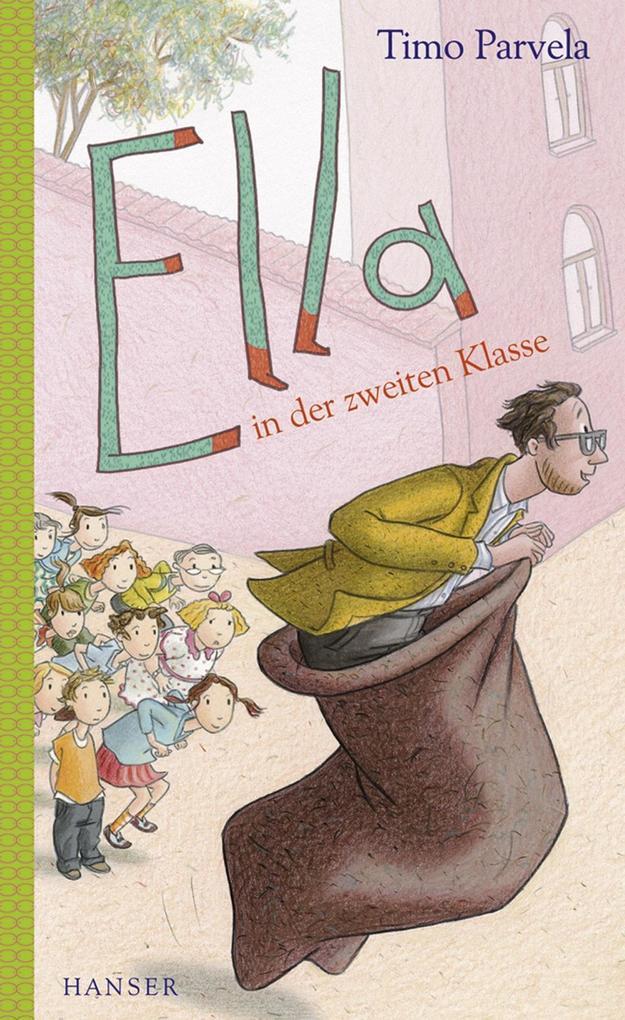 Ella in der zweiten Klasse als eBook von Timo Parvela