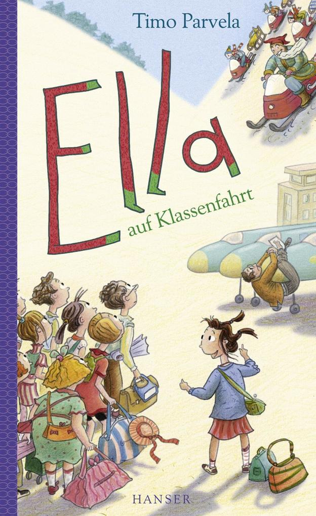 Ella auf Klassenfahrt als eBook von Timo Parvela