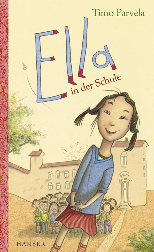 Ella in der Schule als eBook von Timo Parvela