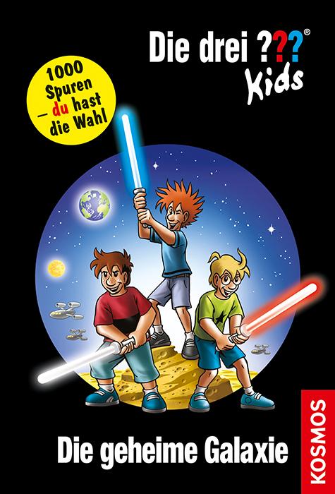 Die drei ??? Kids und du 15. Die geheime Galaxie (drei Fragezeichen) als Buch von Boris Pfeiffer