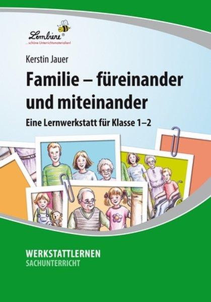 Familie - füreinander und miteinander (PR) als Buch von Kerstin Jauer