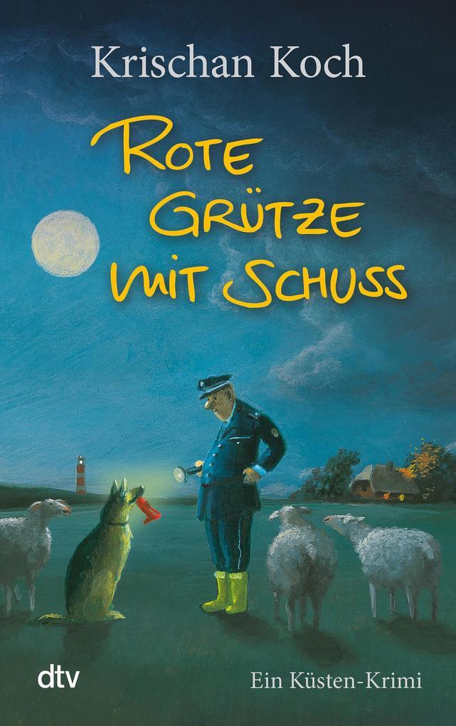 Rote Grütze mit Schuss als eBook von Krischan Koch