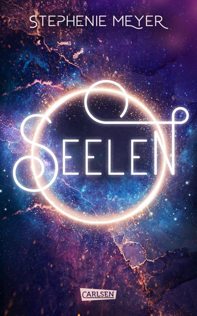 Seelen (inklusive Bonus-Kapitel) als eBook von Stephenie Meyer