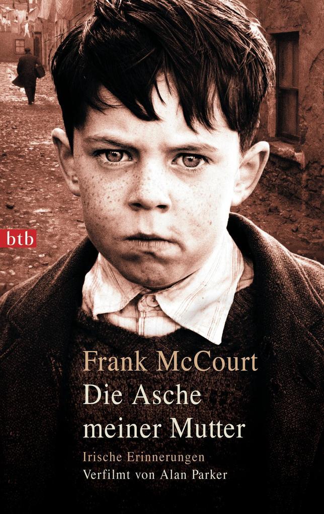 Die Asche meiner Mutter als eBook von Frank McCourt