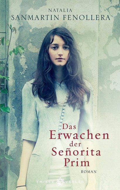 Das Erwachen der Senorita Prim als Buch von Natalia Sanmartín Fenollera