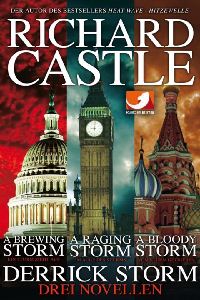 Derrick Storm: Drei Novellen als eBook von Richard Castle