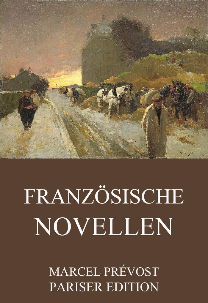 Französische Novellen als eBook von Marcel Prévost