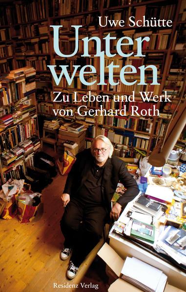 Unterwelten als Buch von Uwe Schütte