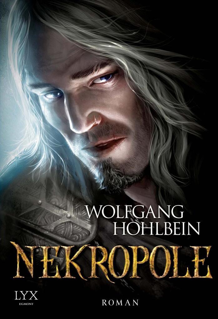 Chronik der Unsterblichen 15. Nekropole als Buch von Wolfgang Hohlbein