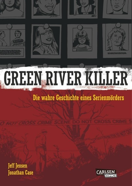Green River Killer als Buch von Jeff Jensen, Jonathan Case