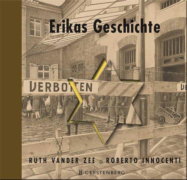 Erikas Geschichte als Buch von Ruth Vander Zee, Roberto Innocenti