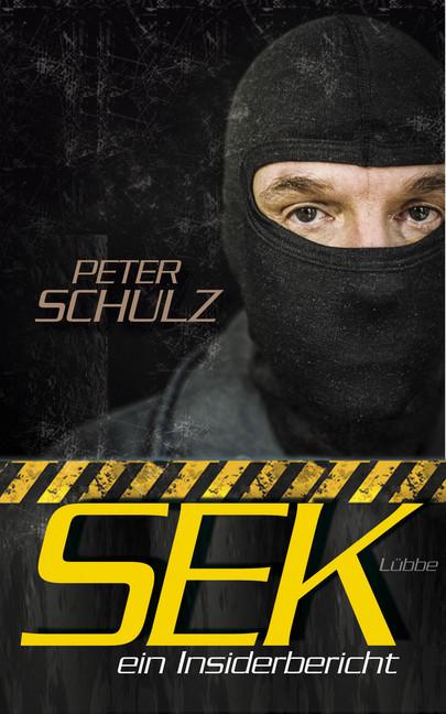 SEK - ein Insiderbericht als Buch von Peter Schulz