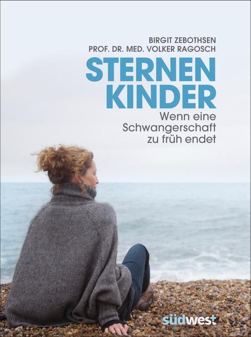 Sternenkinder als Buch von Birgit Zebothsen, Volker Ragosch