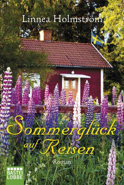 Sommerglück auf Reisen als Taschenbuch von Linnea Holmström