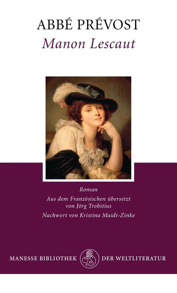 Manon Lescaut als Buch von Abbé Prévost