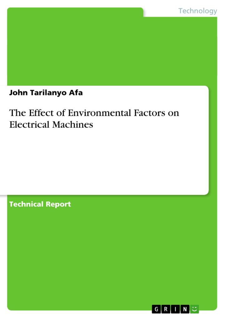 The Effect of Environmental Factors on Electrical Machines als Buch von John Tarilanyo Afa