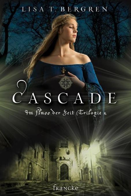 Cascade als Buch von Lisa T. Bergren