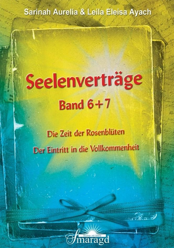 Seelenverträge Band 6 & 7 als Buch von Sarinah Aurelia, Leila Eleisa Ayach