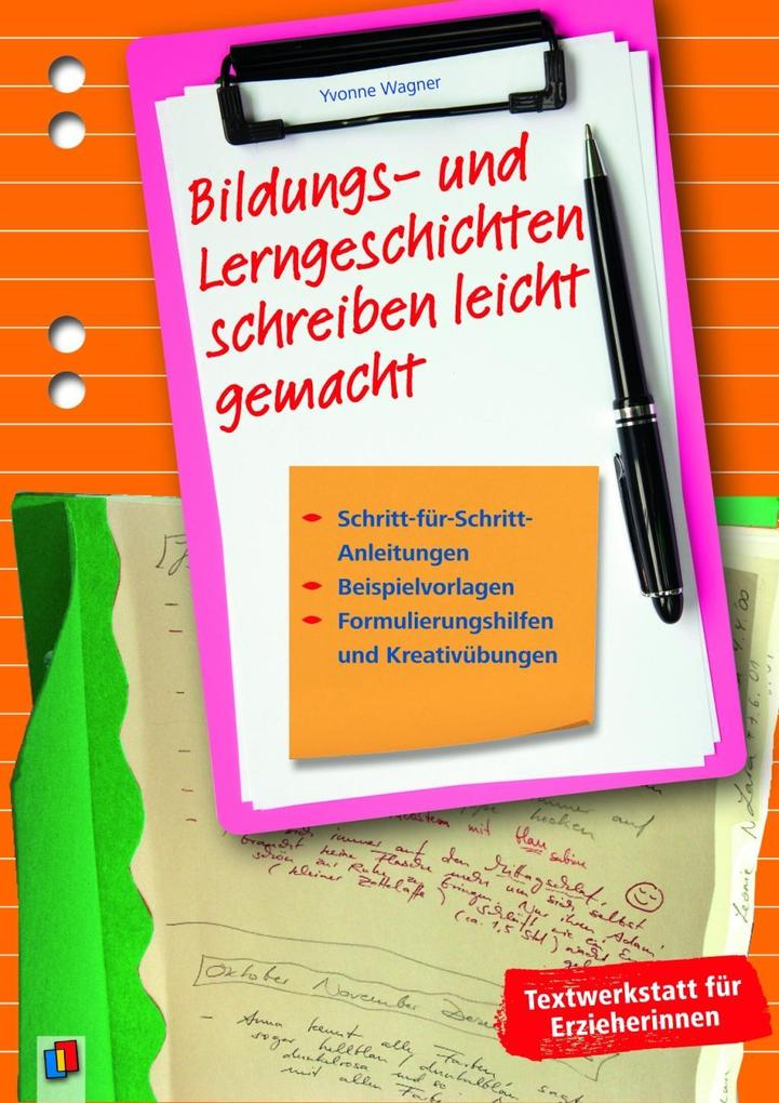 Bildungs- und Lerngeschichten schreiben leicht gemacht als Buch von Yvonne Wagner